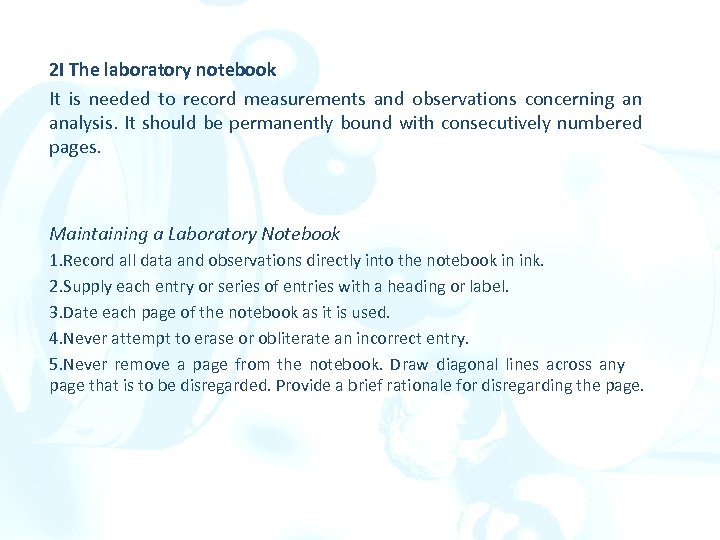 2 I The laboratory notebook It is needed to record measurements and observations concerning