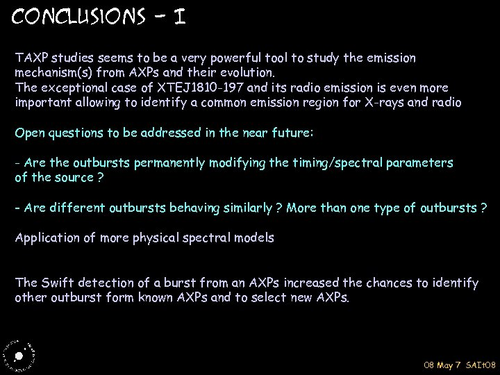 Conclusions - I TAXP studies seems to be a very powerful tool to study