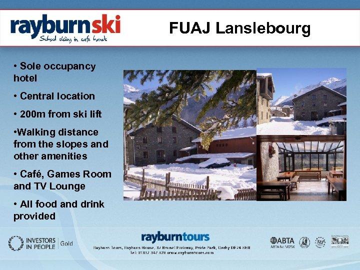 FUAJ Lanslebourg • Sole occupancy hotel • Central location • 200 m from ski