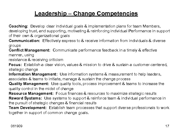 Leadership – Change Competencies Coaching: Develop clear individual goals & implementation plans for team