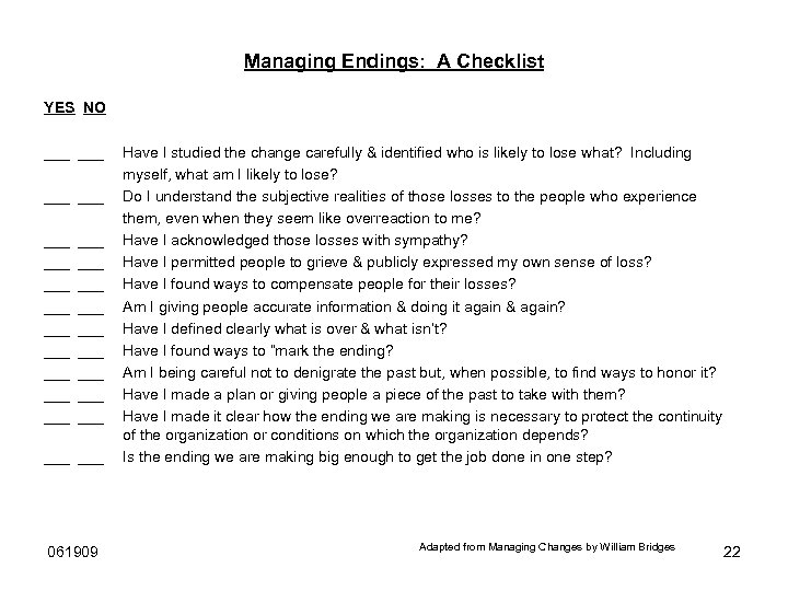 Managing Endings: A Checklist YES NO ___ ___ ___ ___ ___ ___ 061909 Have