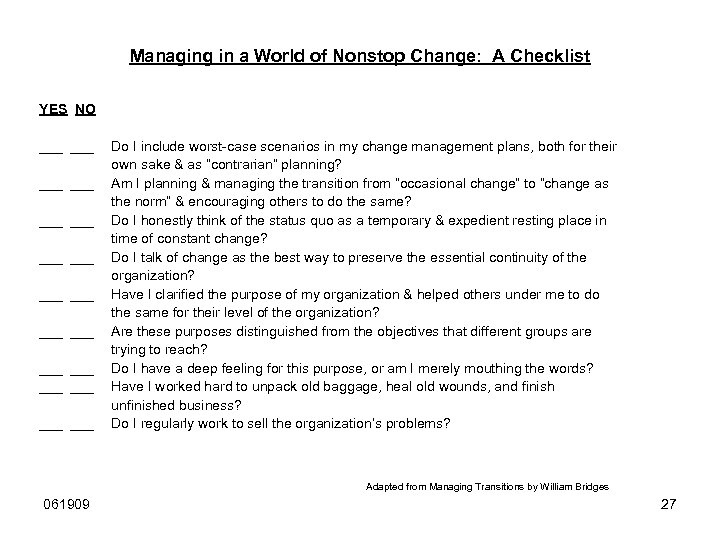 Managing in a World of Nonstop Change: A Checklist YES NO ___ ___ ___