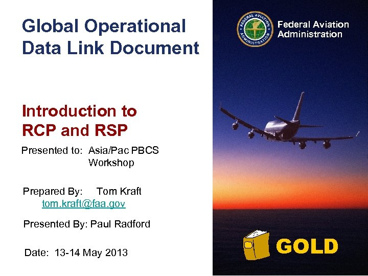 Global Operational Data Link Document Federal Aviation Administration Introduction to RCP and RSP Presented
