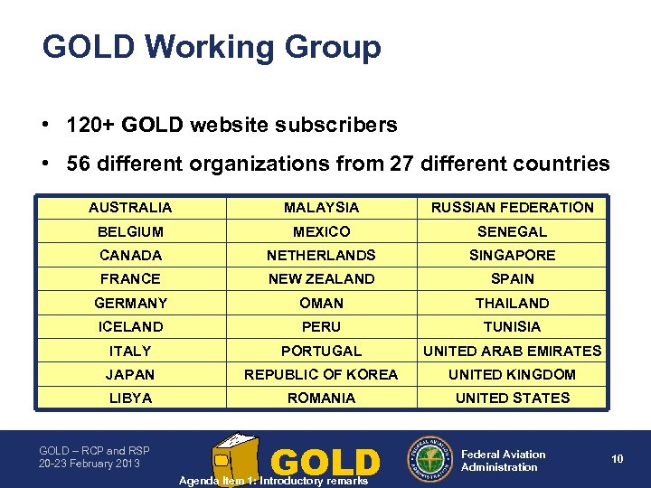 GOLD Working Group • 120+ GOLD website subscribers • 56 different organizations from 27