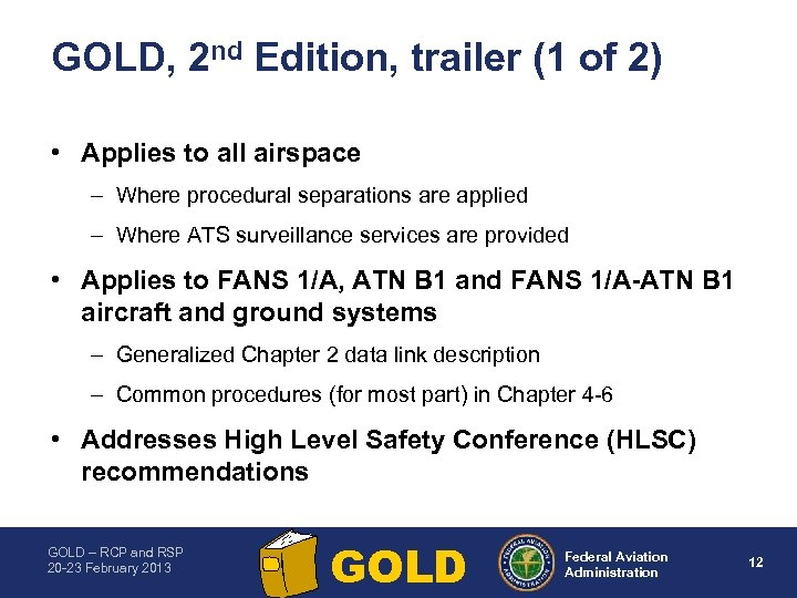 GOLD, 2 nd Edition, trailer (1 of 2) • Applies to all airspace –