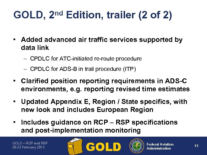 GOLD, 2 nd Edition, trailer (2 of 2) • Added advanced air traffic services