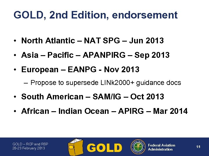 GOLD, 2 nd Edition, endorsement • North Atlantic – NAT SPG – Jun 2013