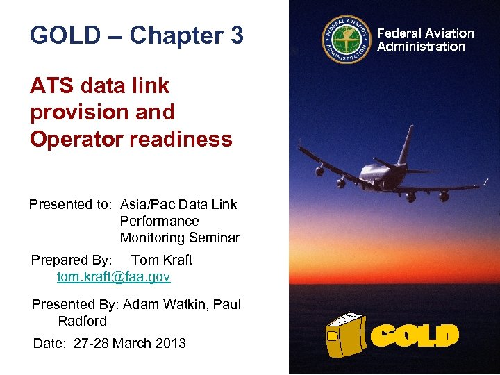 GOLD – Chapter 3 Federal Aviation Administration ATS data link provision and Operator readiness