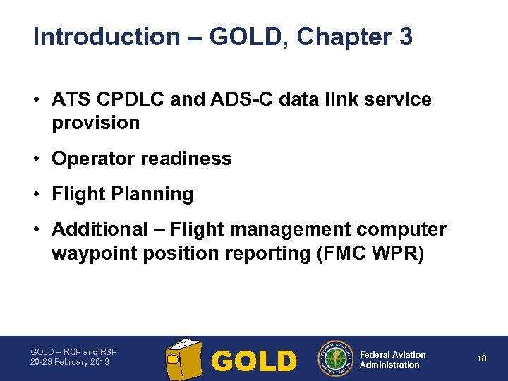 Introduction – GOLD, Chapter 3 • ATS CPDLC and ADS C data link service