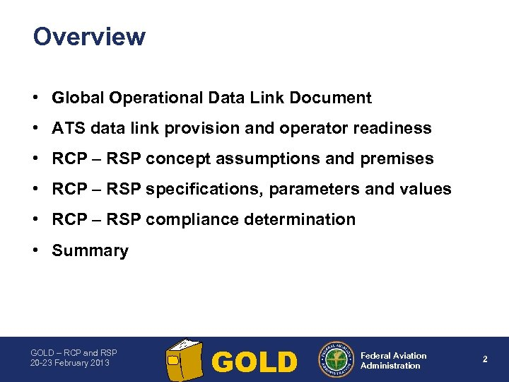 Overview • Global Operational Data Link Document • ATS data link provision and operator
