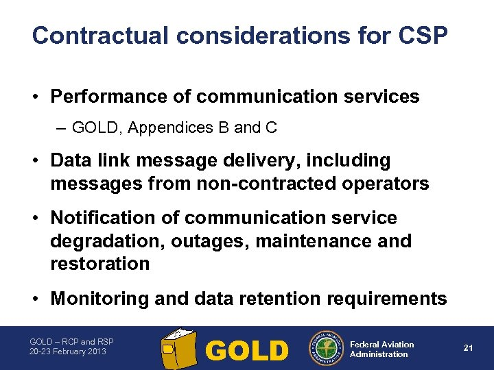 Contractual considerations for CSP • Performance of communication services – GOLD, Appendices B and