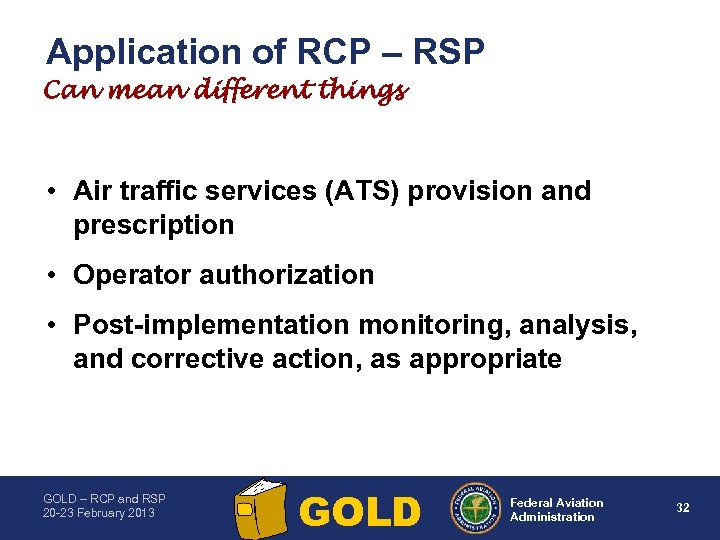 Application of RCP – RSP Can mean different things • Air traffic services (ATS)