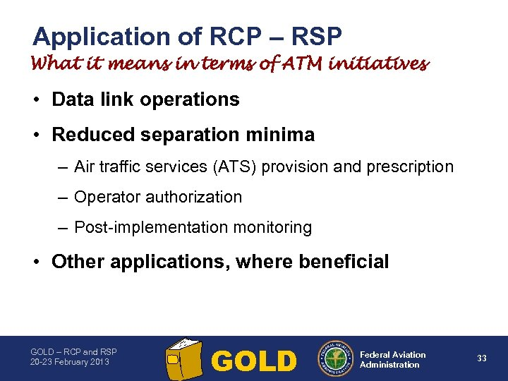 Application of RCP – RSP What it means in terms of ATM initiatives •