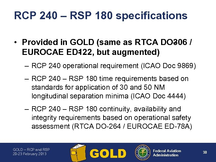 RCP 240 – RSP 180 specifications • Provided in GOLD (same as RTCA DO