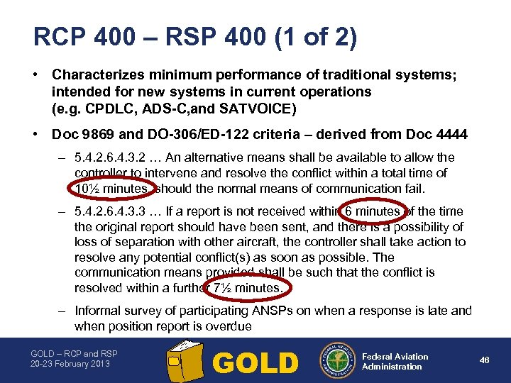 RCP 400 – RSP 400 (1 of 2) • Characterizes minimum performance of traditional