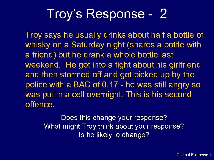 Troy's Response - 2 Troy says he usually drinks about half a bottle of