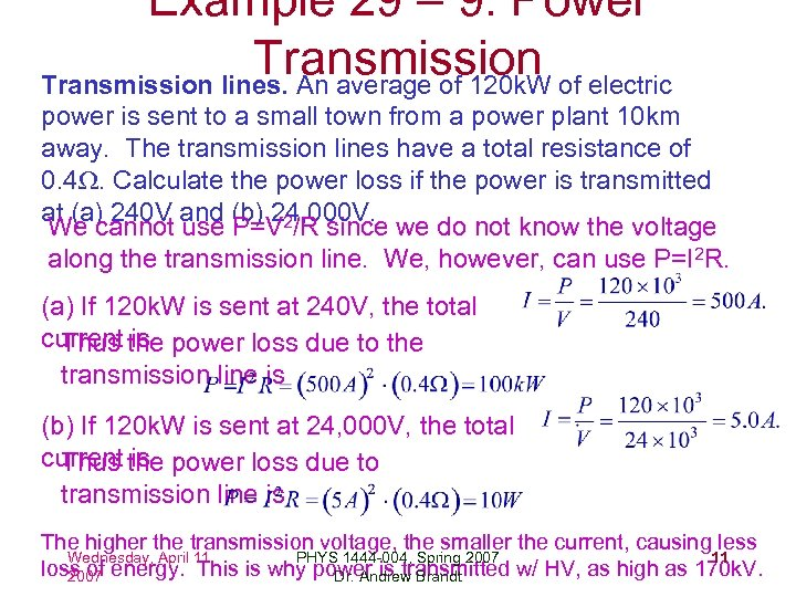 Example 29 – 9: Power Transmission of electric Transmission lines. An average of 120