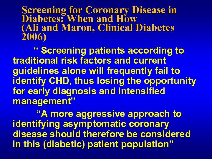 Screening for Coronary Disease in Diabetes: When and How (Ali and Maron, Clinical Diabetes