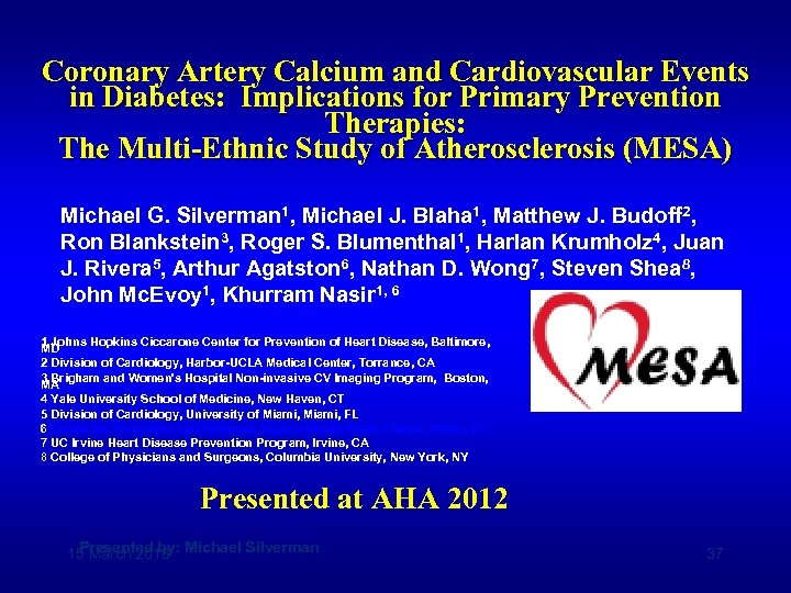 Coronary Artery Calcium and Cardiovascular Events in Diabetes: Implications for Primary Prevention Therapies: The