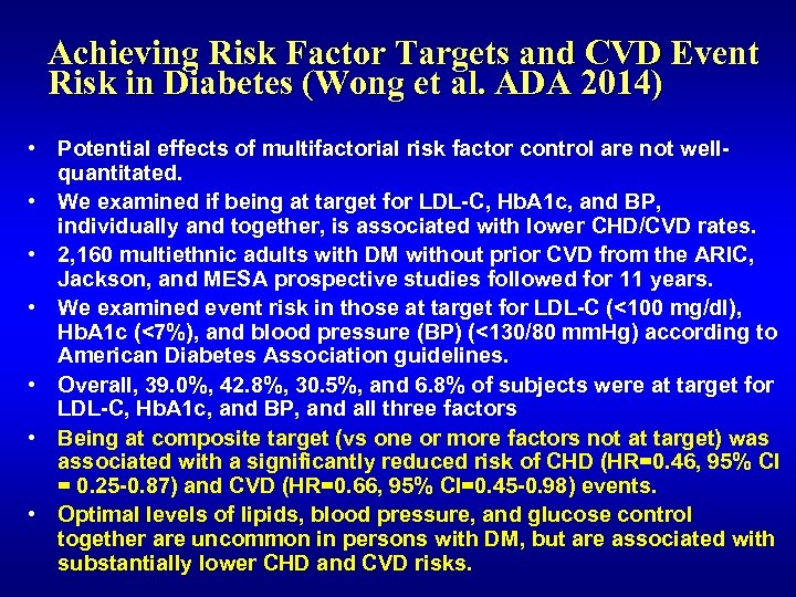 Achieving Risk Factor Targets and CVD Event Risk in Diabetes (Wong et al. ADA