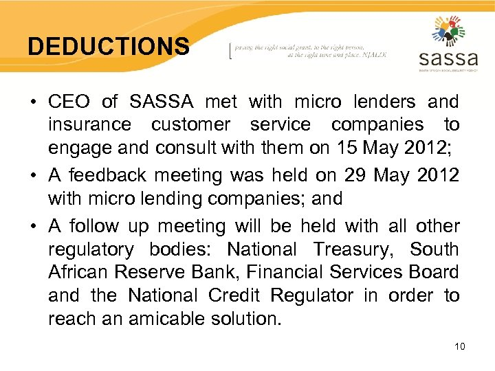 DEDUCTIONS • CEO of SASSA met with micro lenders and insurance customer service companies