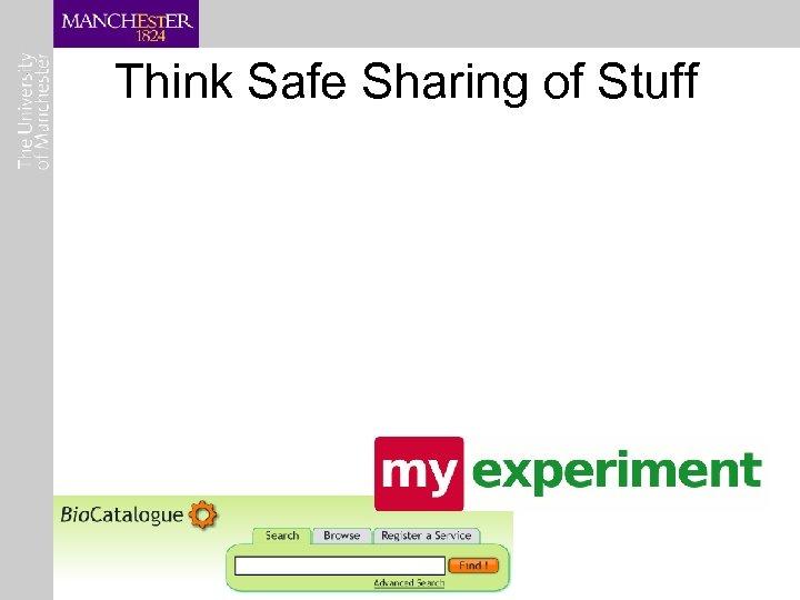Think Safe Sharing of Stuff