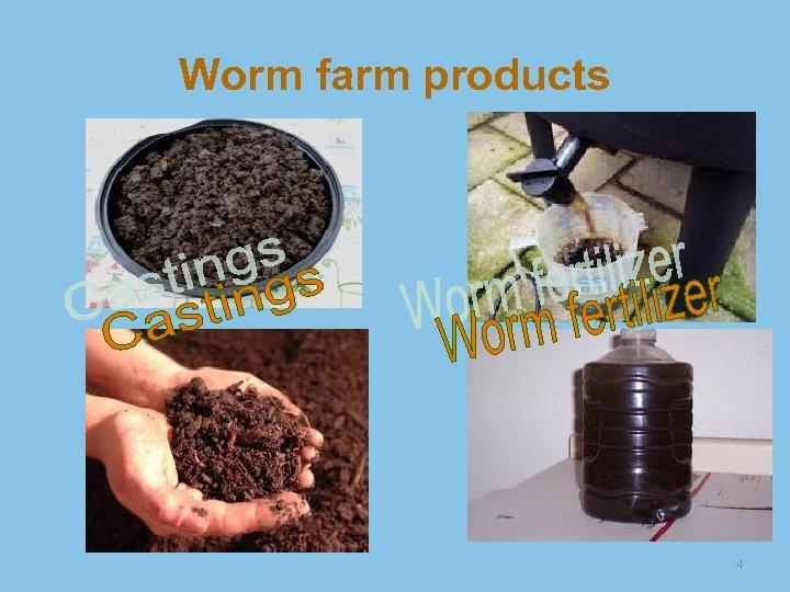 Worm farm products 4