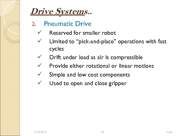 Drive Systems. . Pneumatic Drive 2. ü ü ü 3/16/2018 Reserved for smaller robot