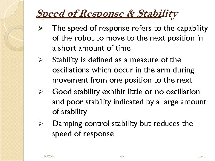 Speed of Response & Stability Ø Ø The speed of response refers to the