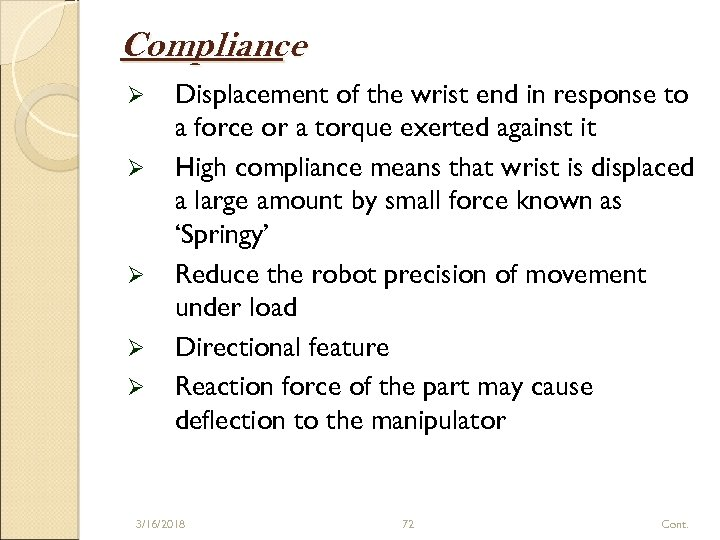Compliance Ø Ø Ø Displacement of the wrist end in response to a force