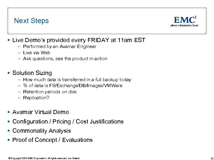Next Steps Live Demo's provided every FRIDAY at 11 am EST – Performed by