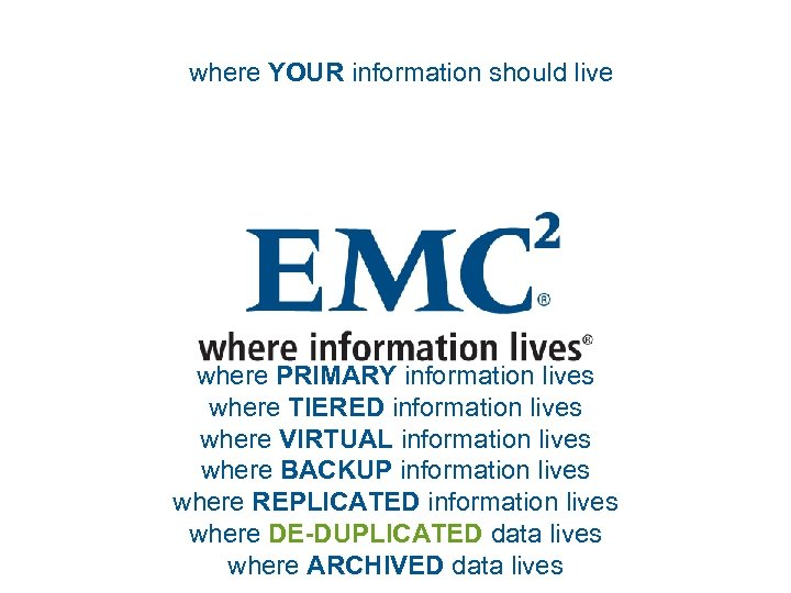where YOUR information should live where PRIMARY information lives where TIERED information lives where