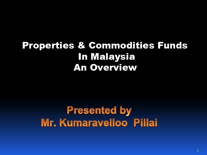 Properties & Commodities Funds In Malaysia An Overview 1