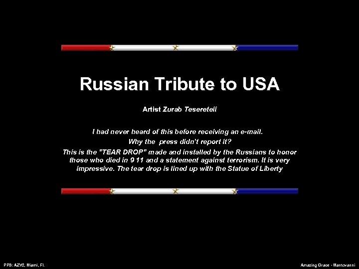 Russian Tribute to USA Artist Zurab Tesereteii I had never heard of this before