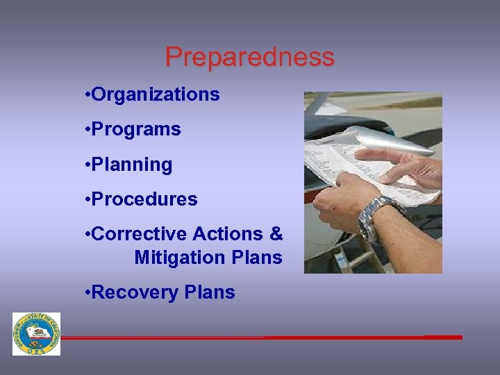 Preparedness • Organizations • Programs • Planning • Procedures • Corrective Actions & Mitigation