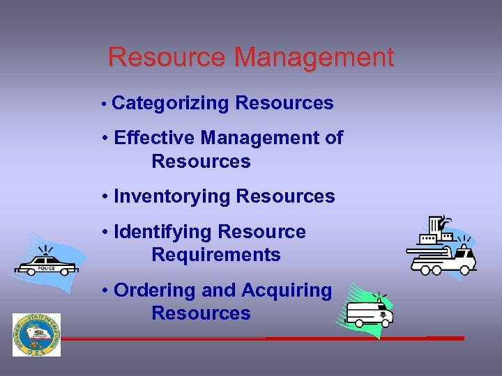Resource Management • Categorizing Resources • Effective Management of Resources • Inventorying Resources •