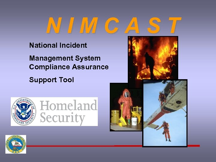 NIMCAST National Incident Management System Compliance Assurance Support Tool