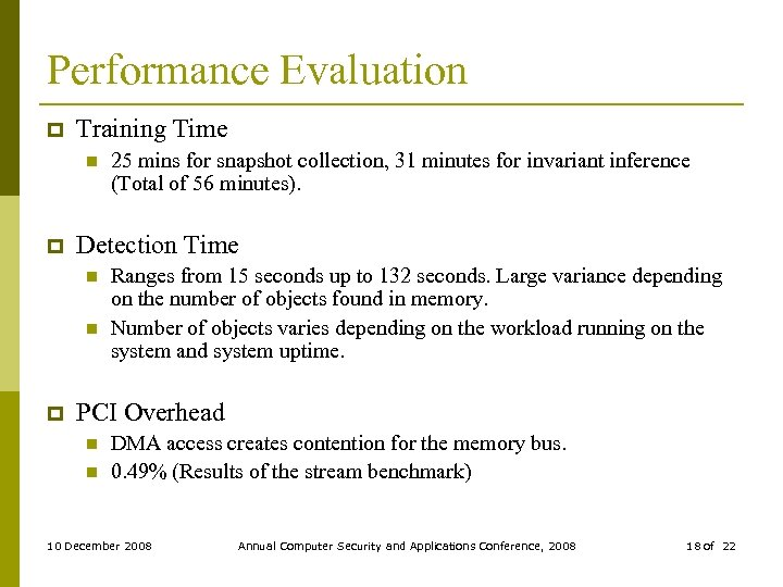 Performance Evaluation p Training Time n p Detection Time n n p 25 mins