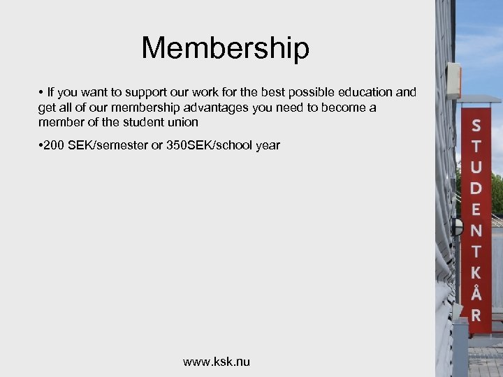 Membership • If you want to support our work for the best possible education
