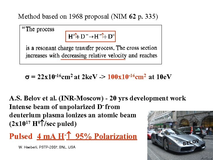"Method based on 1968 proposal (NIM 62 p. 335) "" = 22 x 10"