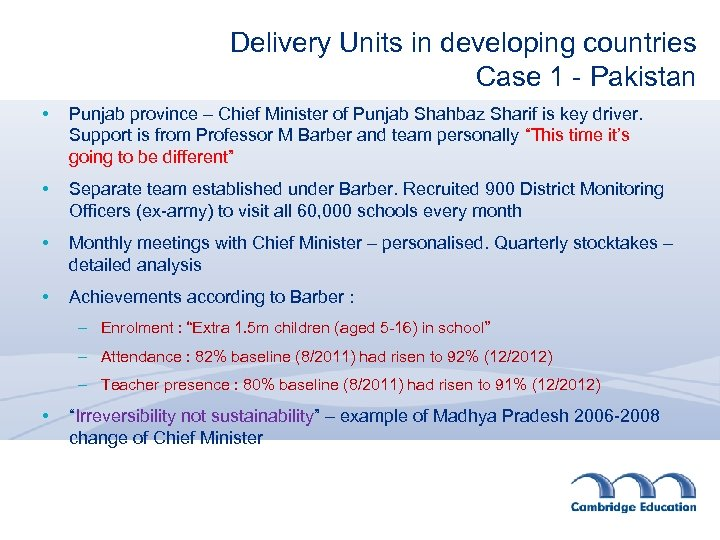 Delivery Units in developing countries Case 1 - Pakistan • Punjab province – Chief