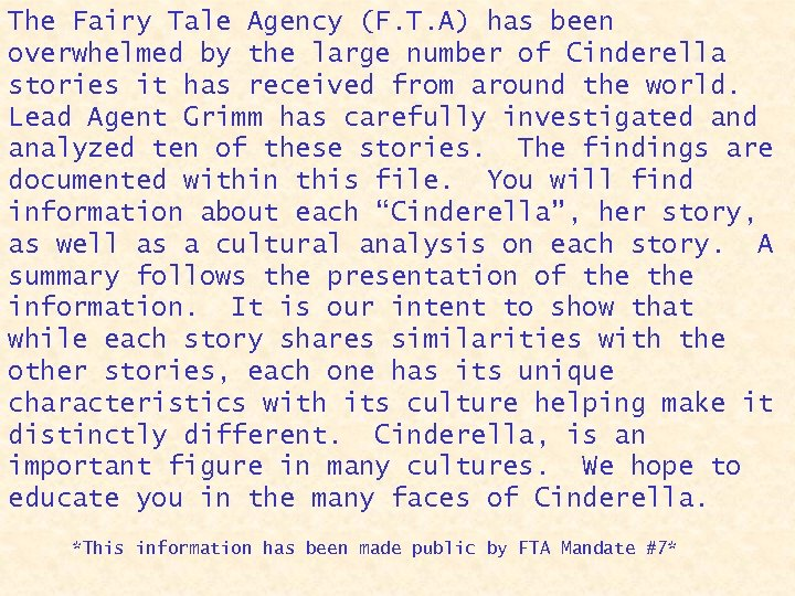 The Fairy Tale Agency (F. T. A) has been overwhelmed by the large number