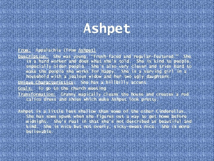 """Ashpet From: Appalachia (from Ashpet) Description: She was young, """"fresh-faced and regular-featured. """" She"""
