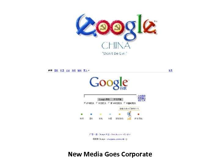 New Media Goes Corporate
