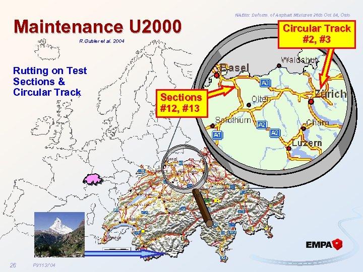 Maintenance U 2000 R. Gubler et al. 2004 Rutting on Test Sections & Circular
