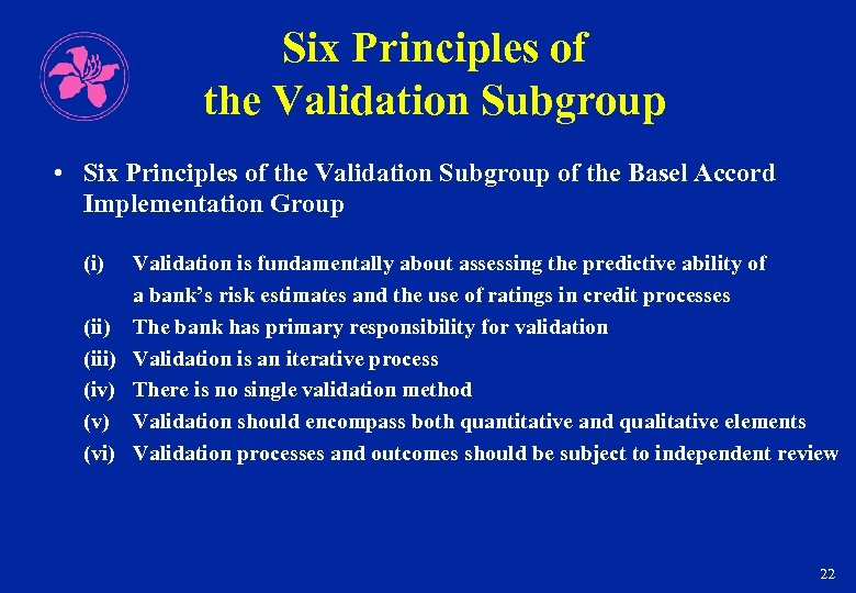 Six Principles of the Validation Subgroup • Six Principles of the Validation Subgroup of