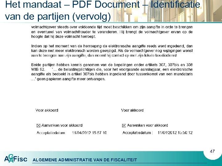 Het mandaat – PDF Document – Identificatie van de partijen (vervolg) 47 ALGEMENE ADMINISTRATIE