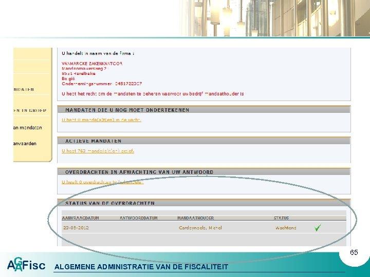 65 ALGEMENE ADMINISTRATIE VAN DE FISCALITEIT