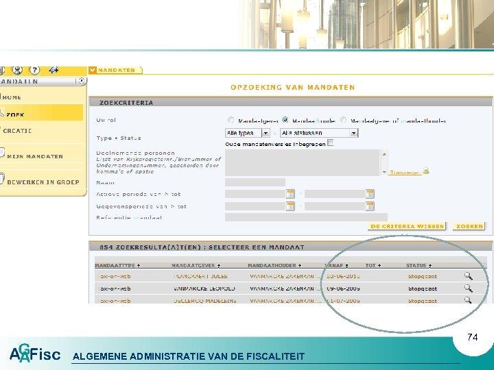 74 ALGEMENE ADMINISTRATIE VAN DE FISCALITEIT
