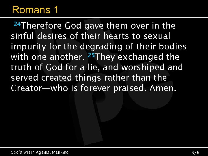 Romans 1 24 Therefore God gave them over in the sinful desires of their